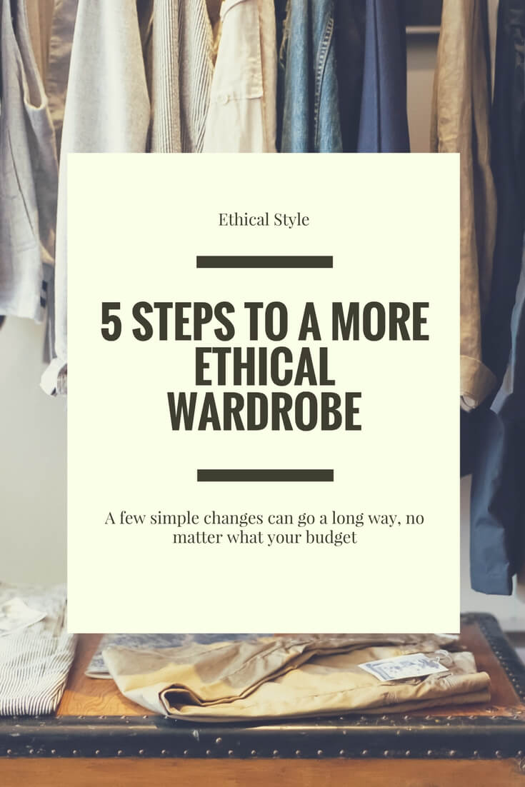 5 Steps to a More Ethical Wardrobe